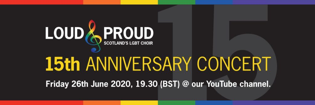 Banner: Loud and Proud's 15th Anniversary Concert